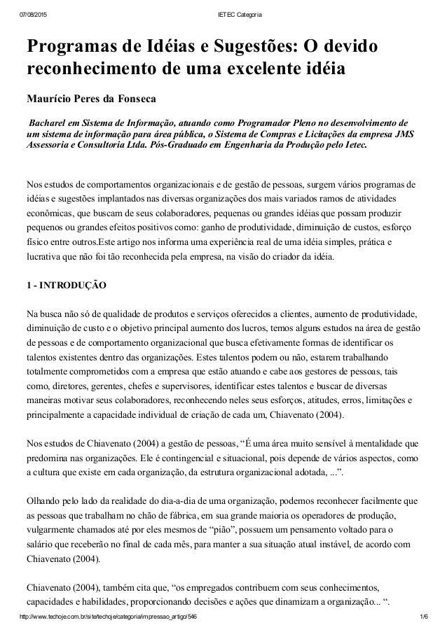 07/08/2015 IETECCategoria http://www.techoje.com.br/site/techoje/categoria/impressao_artigo/546 1/6 ProgramasdeIdéiase...