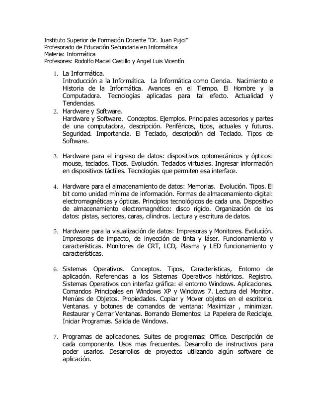 "Instituto Superior de Formación Docente ""Dr. Juan Pujol""Profesorado de Educación Secundaria en InformáticaMateria: Informá..."