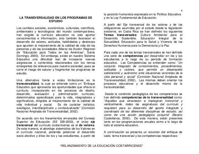 """4 """"RELANZAMIENTO DE LA EDUCACIÓN COSTARRICENSE"""" LA TRANSVERSALIDAD EN LOS PROGRAMAS DE ESTUDIO Los cambios sociales, econó..."""