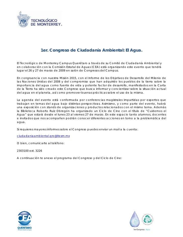 1er. Congreso de Ciudadanía Ambiental: El Agua.   El Tecnológico de Monterrey Campus Querétaro a través de su Comité de Ci...