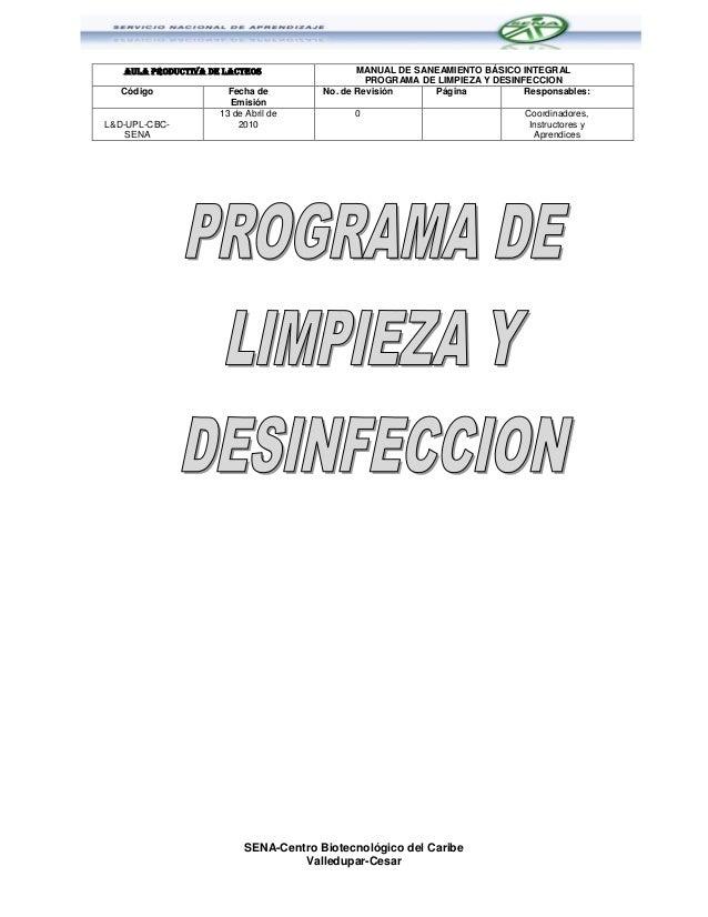 AULA PRODUCTIVA DE LACTEOS                  MANUAL DE SANEAMIENTO BÁSICO INTEGRAL                                         ...