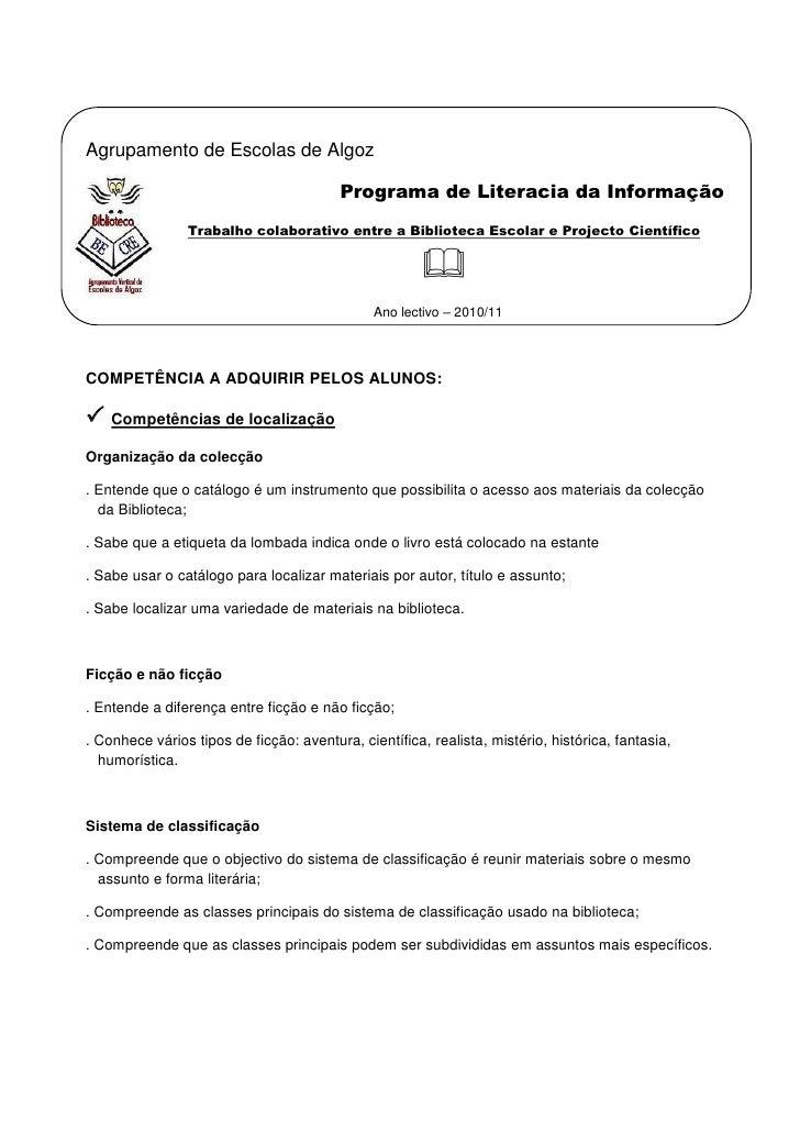 -114300327025Agrupamento de Escolas de Algoz<br />Programa de Literacia da Informação<br />Trabalho colaborativo entre a B...