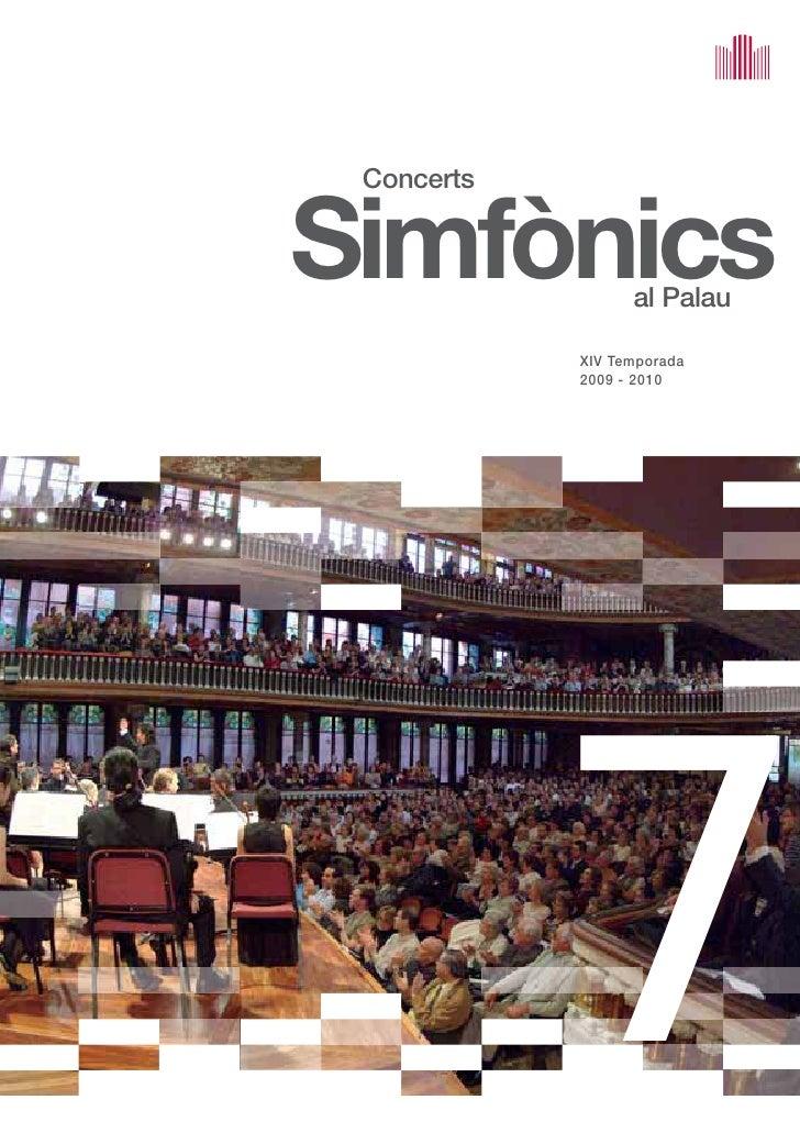 Concerts   Simfònics         al Palau              XIV Temporada             2009 - 2010                 7