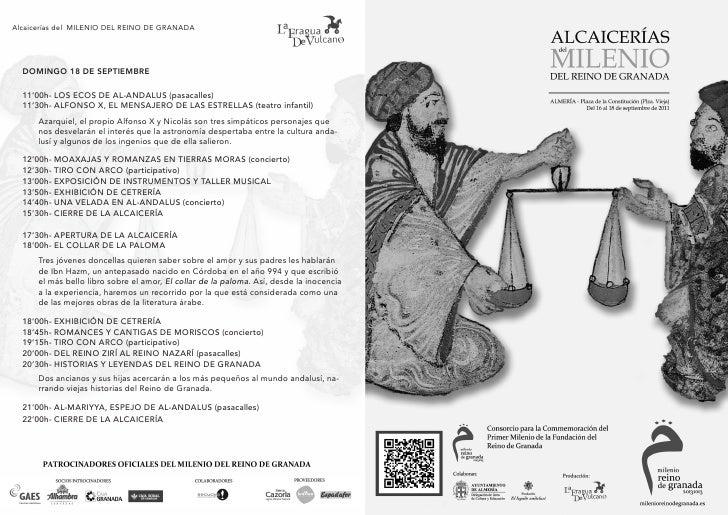 Alcaicerías del MILENIO DEL REINO DE GRANADA  DOMINGO 18 DE SEPTIEMBRE  11'00h- LOS ECOS DE AL-ANDALUS (pasacalles)  11'30...