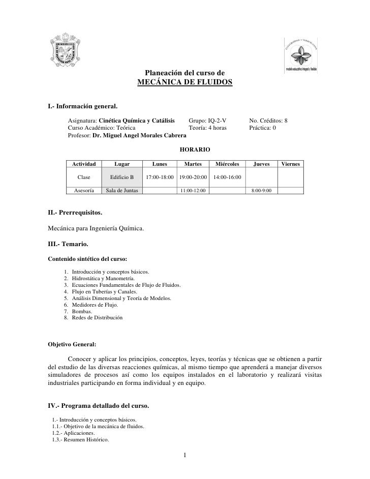 Planeación del curso de                                        MECÁNICA DE FLUIDOS  I.- Información general.          Asig...
