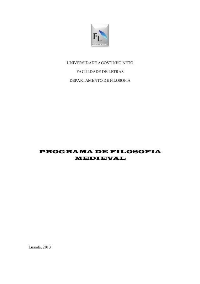 UNIVERSIDADE AGOSTINHO NETO                  FACULDADE DE LETRAS                DEPARTAMENTO DE FILOSOFIA     PROGRAMA DE ...
