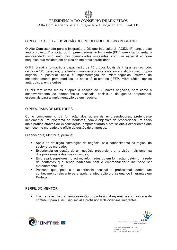 PRESIDÊNCIA DO CONSELHO DE MINISTROS         Alto Comissariado para a Imigração e Diálogo Intercultural, I.P.    O PROJECT...