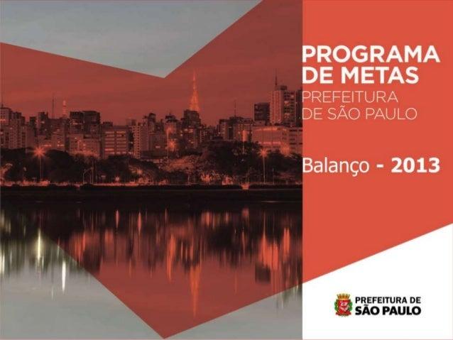 Programa de Metas Balanço 2013