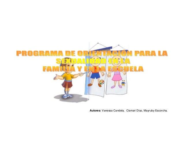 Autores: Vanessa Candela, Cismari Díaz, Mayruby Escorcha.