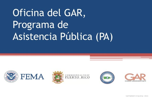 Oficina del GAR, Programa de Asistencia Pública (PA) Last Updated: 07/24/2014 - 16:00