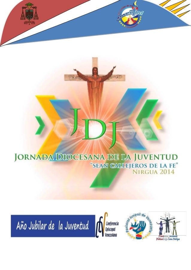 PROGRAMA DE PREPARACÍON ESPIRITUAL  PARA LA JORNADA DIOCESANA DE LA JUVENTUD NIRGUA 2014  JUEVES 30 DE OCTUBRE   Hora de ...