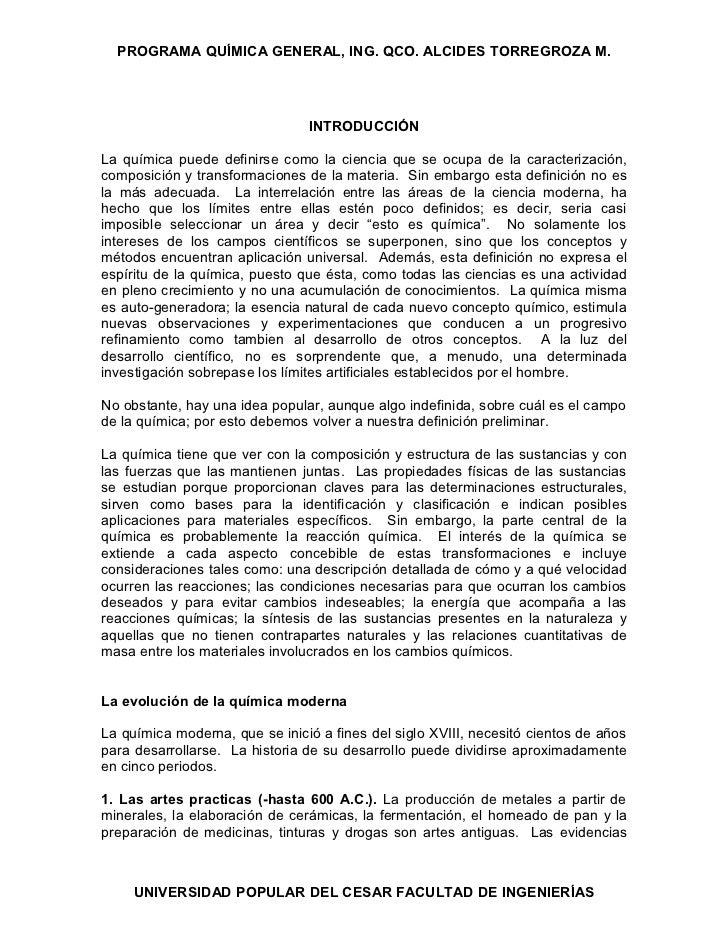 PROGRAMA QUÍMICA GENERAL, ING. QCO. ALCIDES TORREGROZA M.                                INTRODUCCIÓNLa química puede defi...