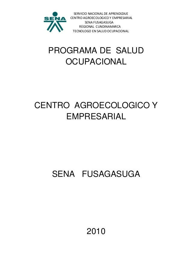 SERVICIO NACIONAL DE APRENDIZAJE      CENTRO AGROECOLOGICO Y EMPRESARIAL               SENA FUSAGASUGA           REGIONAL ...