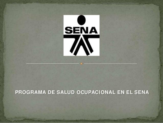 PROGRAMA DE SALUD OCUPACIONAL EN EL SENA