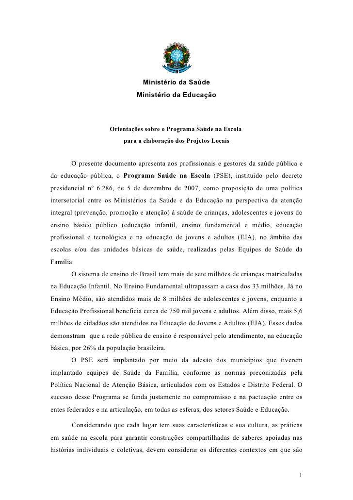 Ministério da Saúde                               Ministério da Educação                        Orientações sobre o Progra...