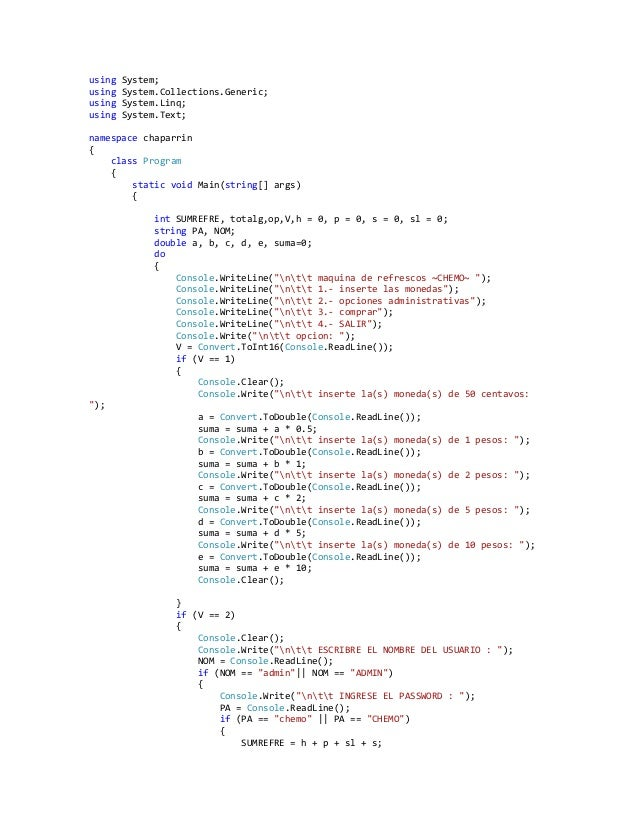 using   System;using   System.Collections.Generic;using   System.Linq;using   System.Text;namespace chaparrin{    class Pr...
