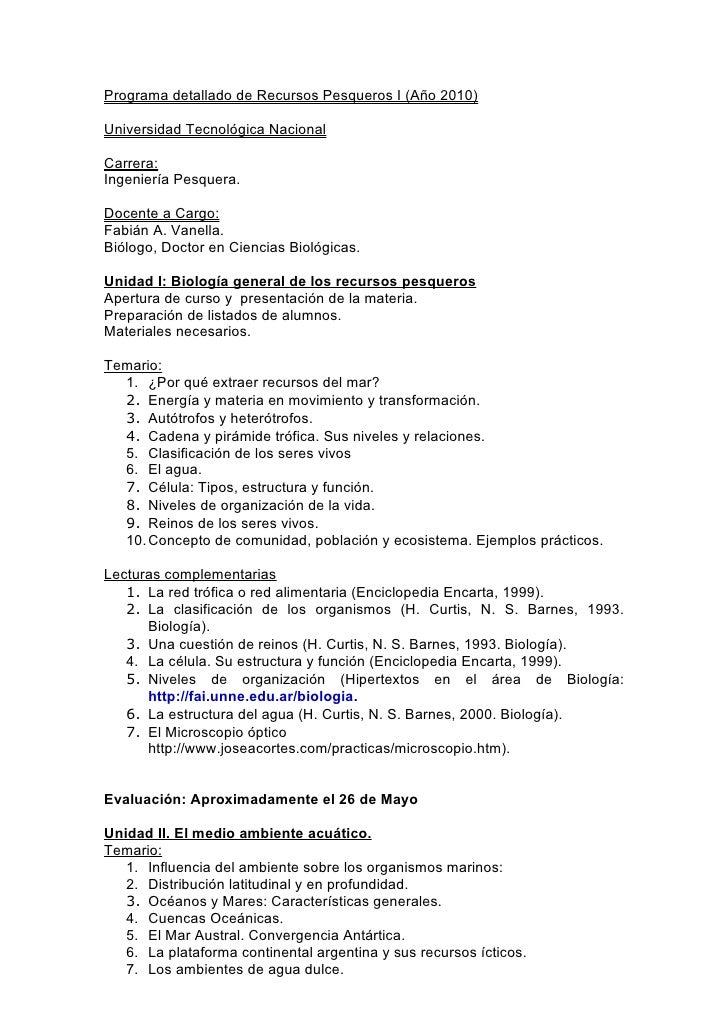 Programa detallado de Recursos Pesqueros I (Año 2010)  Universidad Tecnológica Nacional  Carrera: Ingeniería Pesquera.  Do...