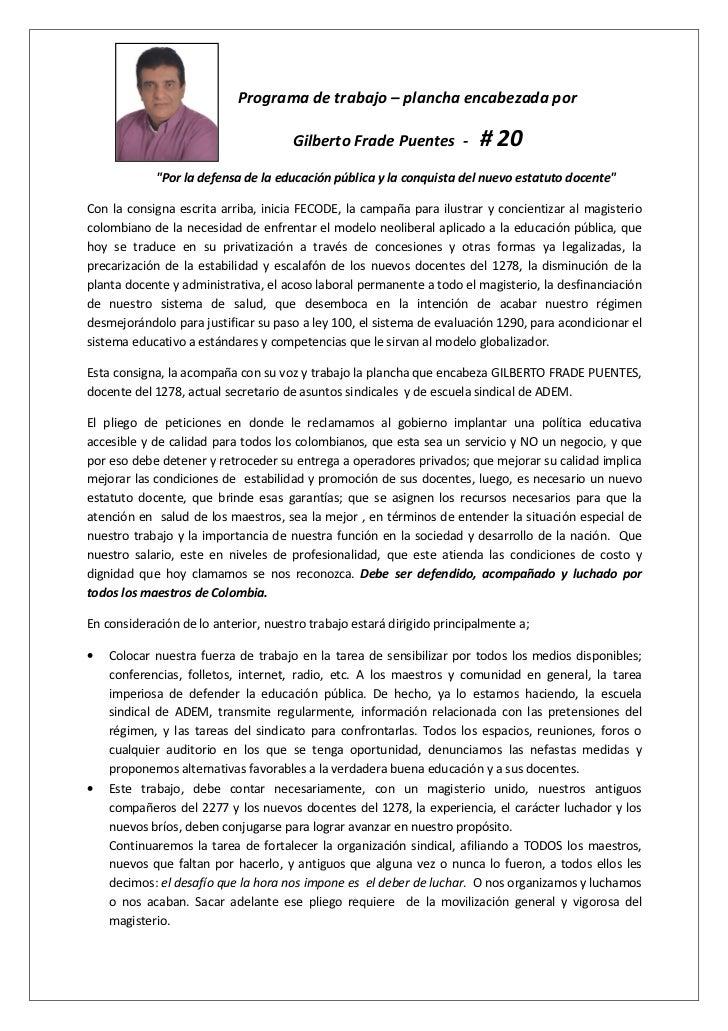 Programa de trabajo – plancha encabezada por                                      Gilberto Frade Puentes -          # 20  ...