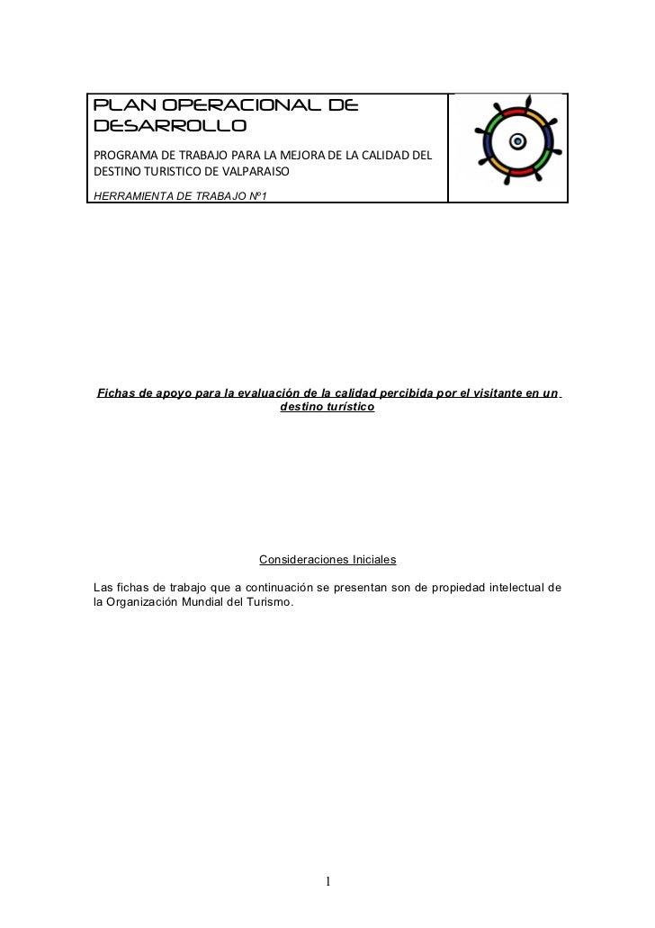 PLAN OPERACIONAL DEDESARROLLOPROGRAMA DE TRABAJO PARA LA MEJORA DE LA CALIDAD DELDESTINO TURISTICO DE VALPARAISOHERRAMIENT...