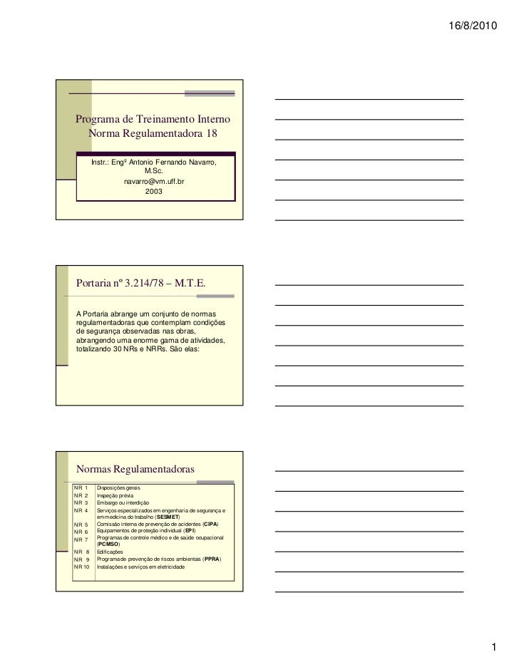 16/8/2010Programa de Treinamento Interno  Norma Regulamentadora 18         Instr.: Engº Antonio Fernando Navarro,         ...