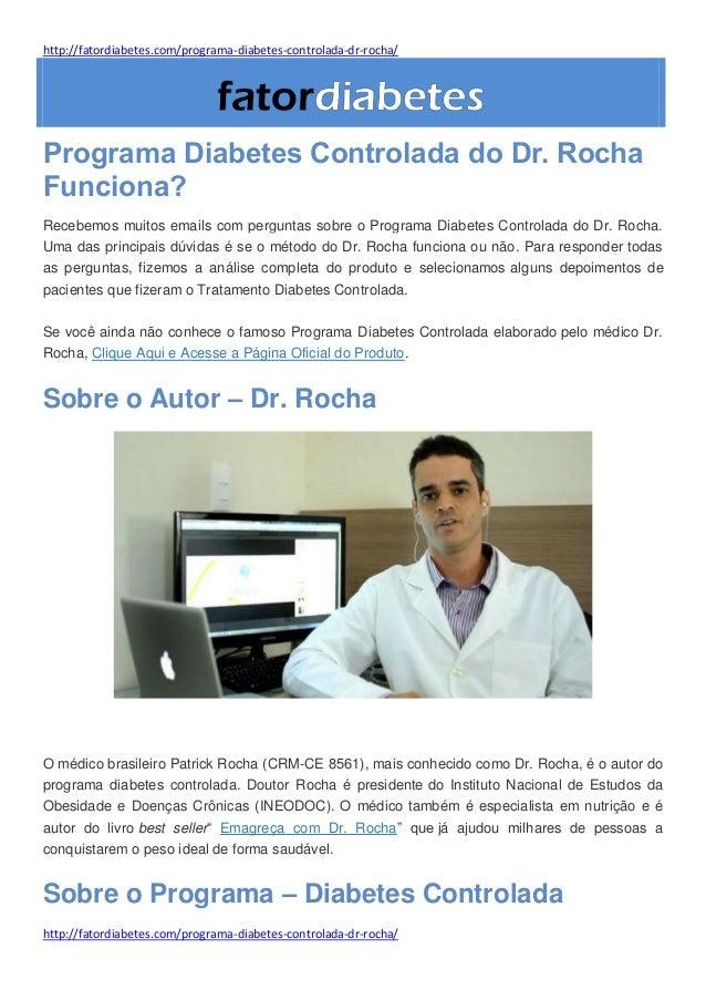http://fatordiabetes.com/programa-diabetes-controlada-dr-rocha/ http://fatordiabetes.com/programa-diabetes-controlada-dr-r...
