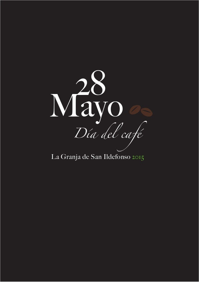 28 Mayo Día del café La Granja de San Ildefonso 2015