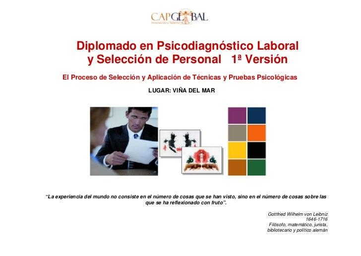 Diplomado en Psicodiagnóstico Laboral                  y Selección de Personal 1ª Versión         El Proceso de Selección ...