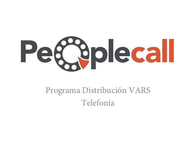 Programa Distribución VARS         Telefonía