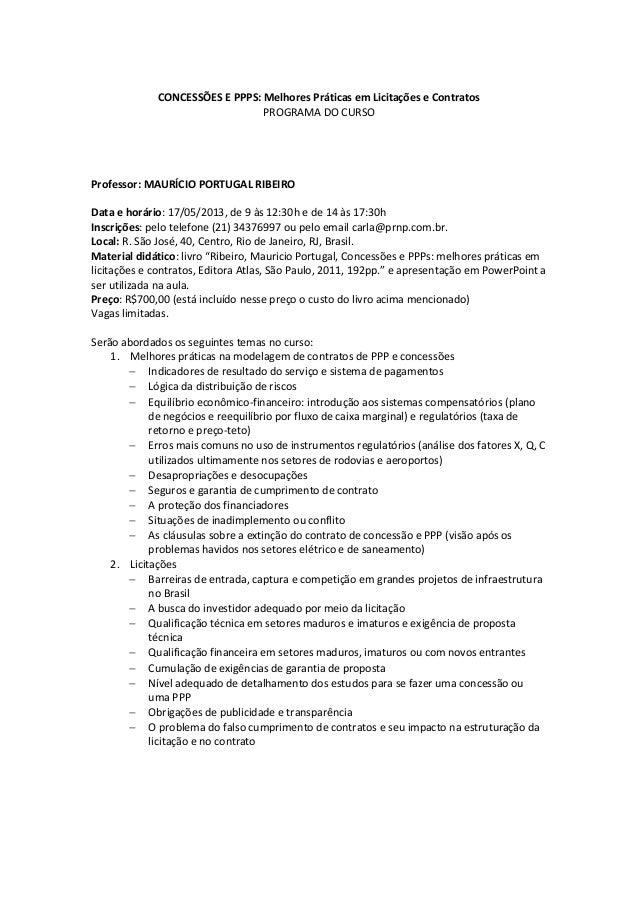 CONCESSÕES E PPPS: Melhores Práticas em Licitações e Contratos                                PROGRAMA DO CURSOProfessor: ...
