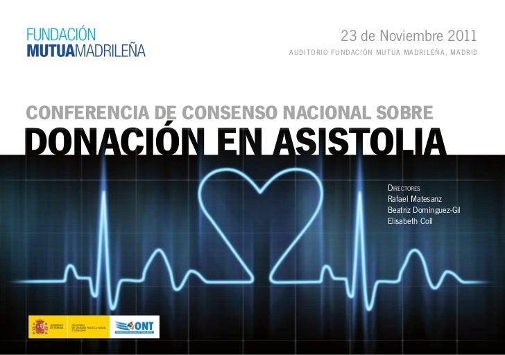 23 de Noviembre 2011                        Aud i to r i o F uNdAci ó N Mu t uA M A d r iL EÑ A , M A d r idConferenCia de...