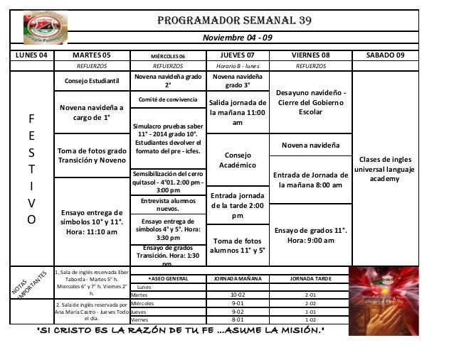 PROGRAMADOR SEMANAL 39 Noviembre 04 - 09 MARTES 05  MIÉRCOLES 06  JUEVES 07  VIERNES 08  REFUERZOS  REFUERZOS  Horario B -...