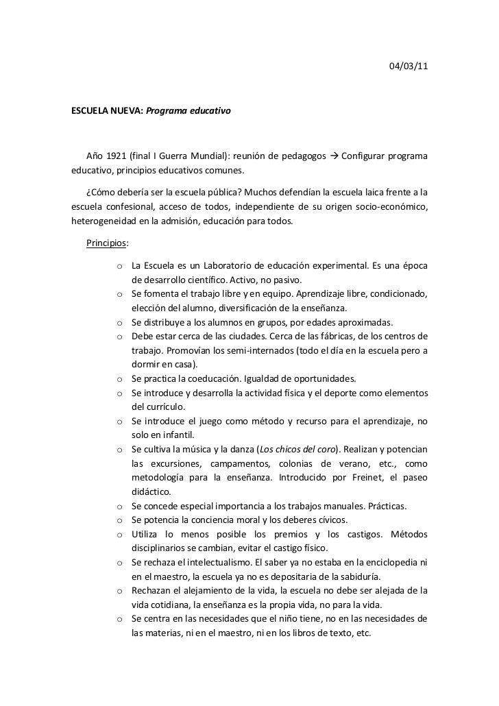 04/03/11<br />ESCUELA NUEVA: Programa educativo<br />Año 1921 (final I Guerra Mundial): reunión de pedagogos  Configurar p...