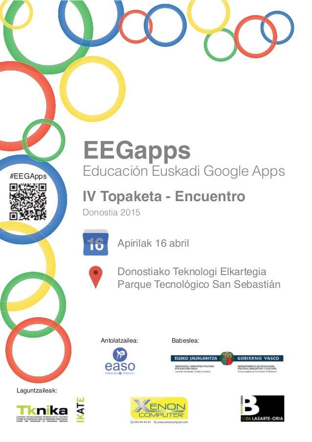 #EEGApps EEGapps Educación Euskadi Google Apps Apirilak 16 abril Donostiako Teknologi Elkartegia Parque Tecnológico San Se...