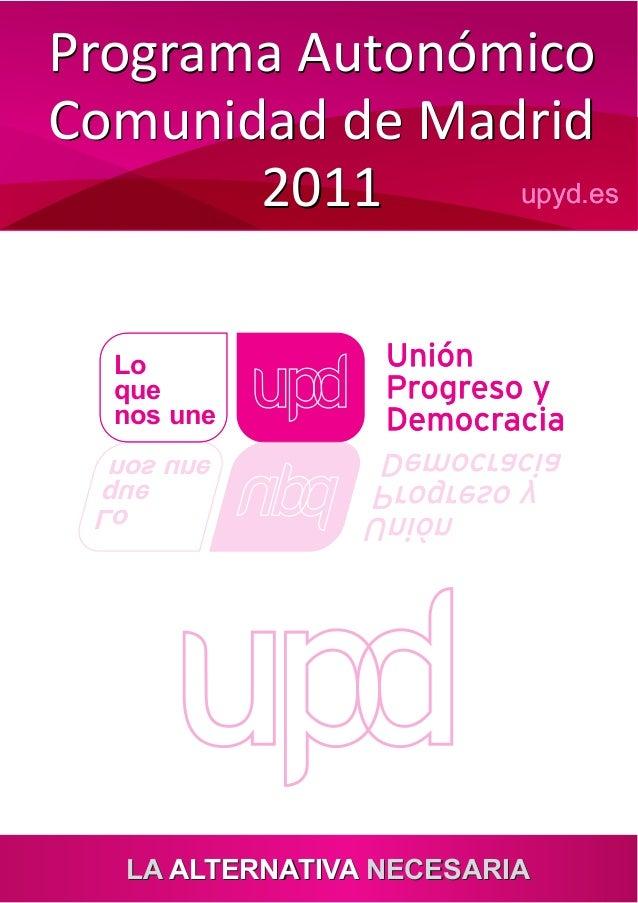 Programa electoral de upyd a la comunidad de madrid de 2011 for Comunidad de madrid rea