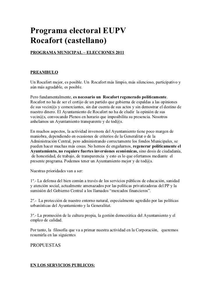 Programa electoral EUPVRocafort (castellano)PROGRAMA MUNICIPAL – ELECCIONES 2011PREAMBULOUn Rocafort mejor, es posible. Un...