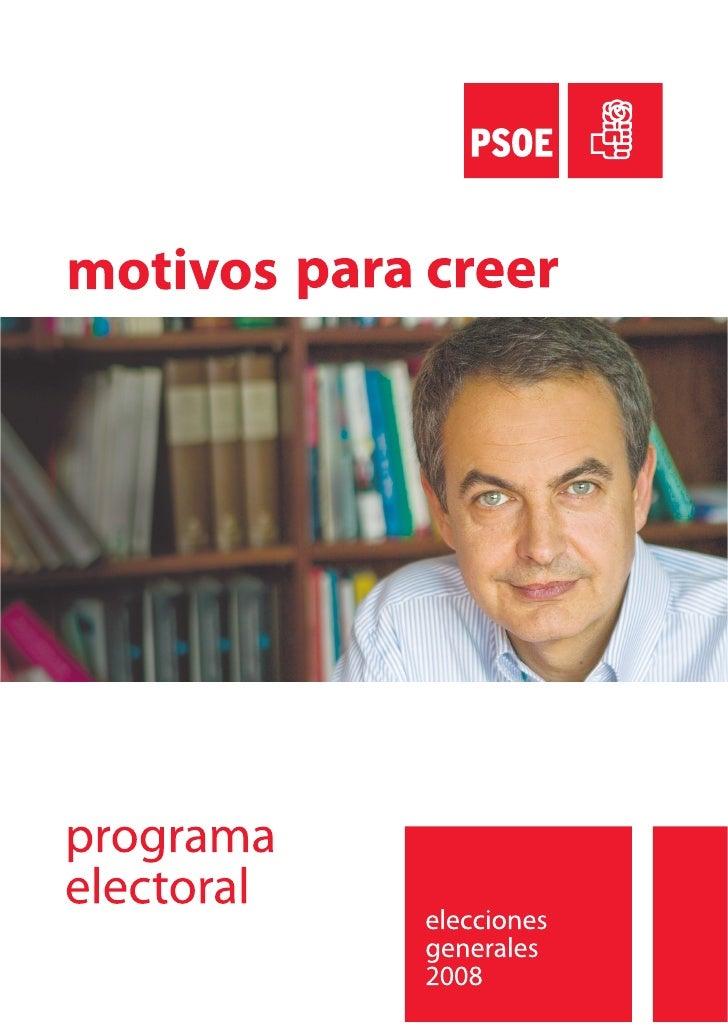 PROGRAMA             INDICE ELECTORAL      2008             PRESENTACIÓN: JOSÉ LUIS RODRÍGUEZ ZAPATERO                    ...