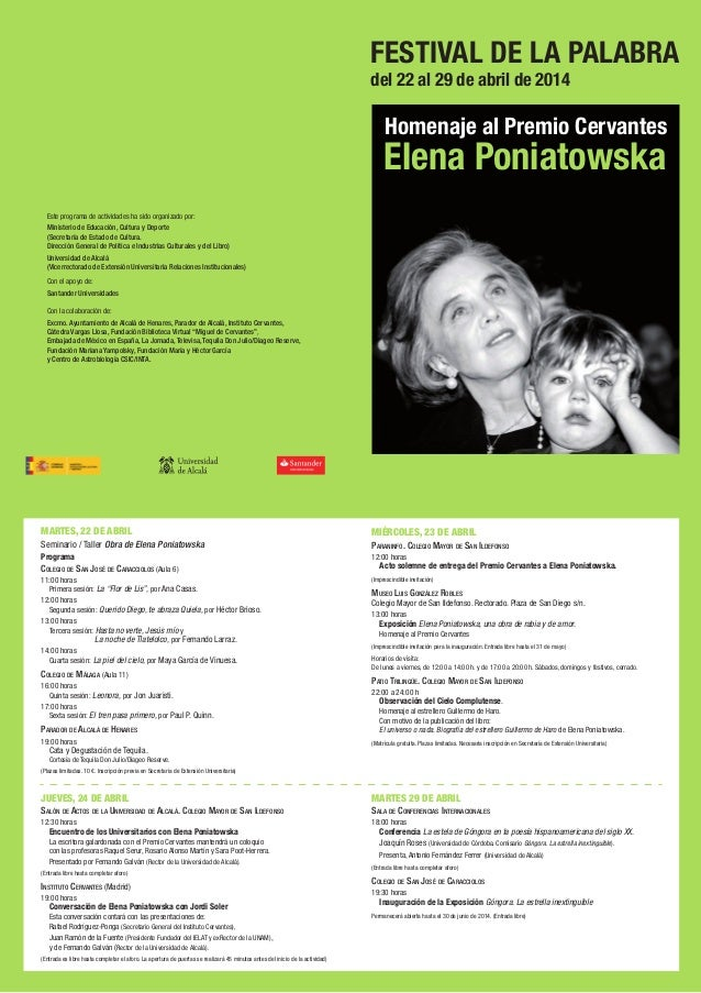 FESTIVAL DE LA PALABRA Elena Poniatowska Homenaje al Premio Cervantes del 22 al 29 de abril de 2014 MARTES, 22 DE ABRIL Se...