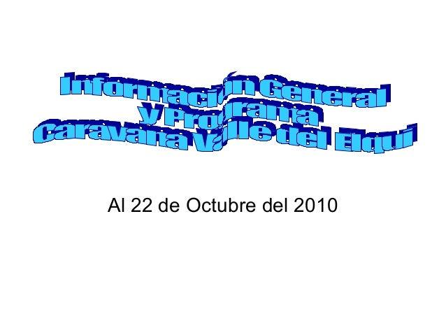 Al 22 de Octubre del 2010