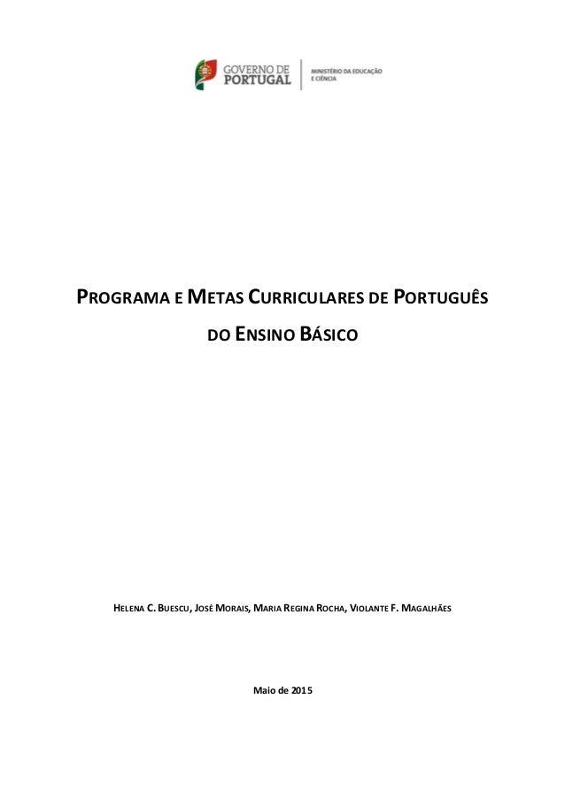 PROGRAMAEMETASCURRICULARESDEPORTUGUÊS DOENSINOBÁSICO             HELENAC.BUESCU...