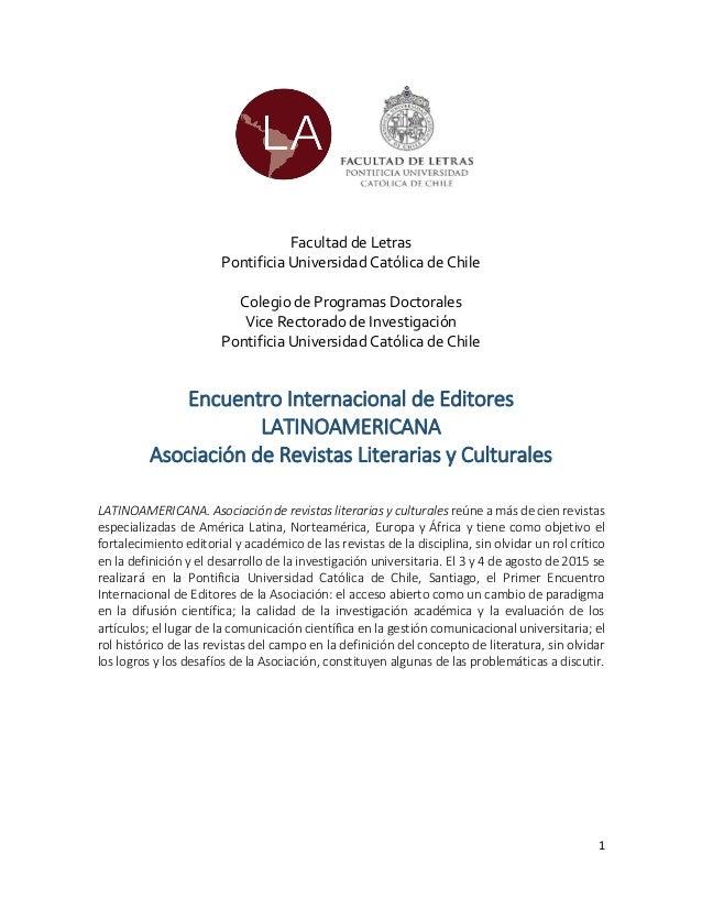 1 Facultad de Letras Pontificia Universidad Católica de Chile Colegio de Programas Doctorales Vice Rectorado de Investigac...
