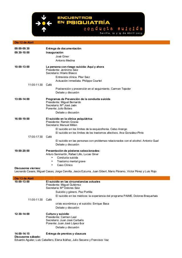 Dia 12 de Abril09:00-09:30              Entrega de documentación09:30-10:00              Inauguración                     ...