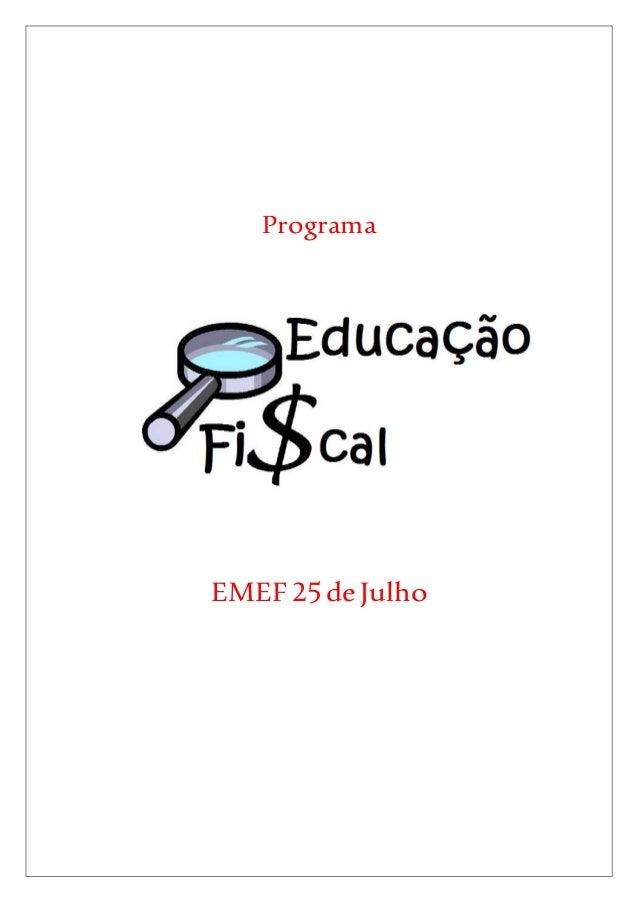 Programa  EMEF 25 de Julho