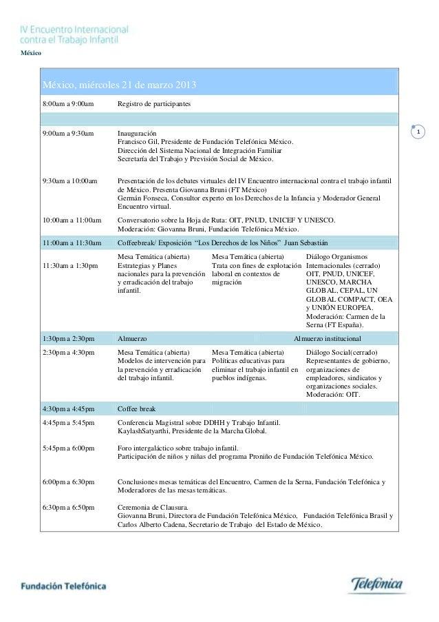 México         México, miércoles 21 de marzo 2013         8:00am a 9:00am     Registro de participantes         9:00am a 9...