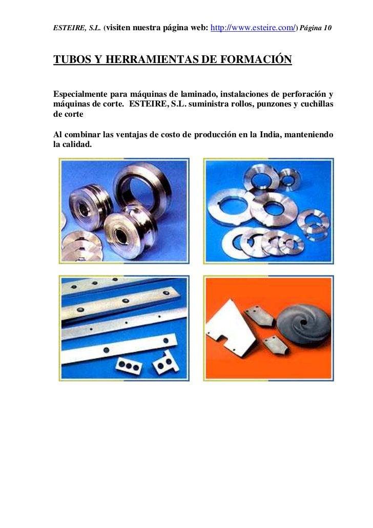 ESTEIRE, S.L. (visiten nuestra página web: http://www.esteire.com/) Página 10TUBOS Y HERRAMIENTAS DE FORMACIÓNEspecialment...