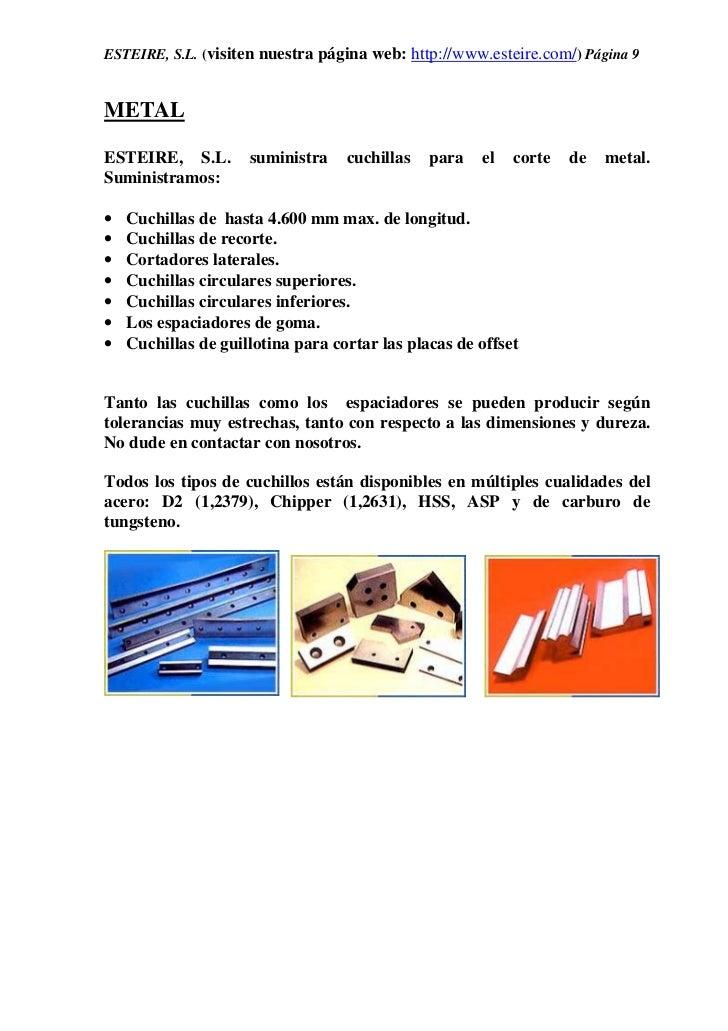 ESTEIRE, S.L. (visiten nuestra página web: http://www.esteire.com/) Página 9METALESTEIRE, S.L.        suministra    cuchil...
