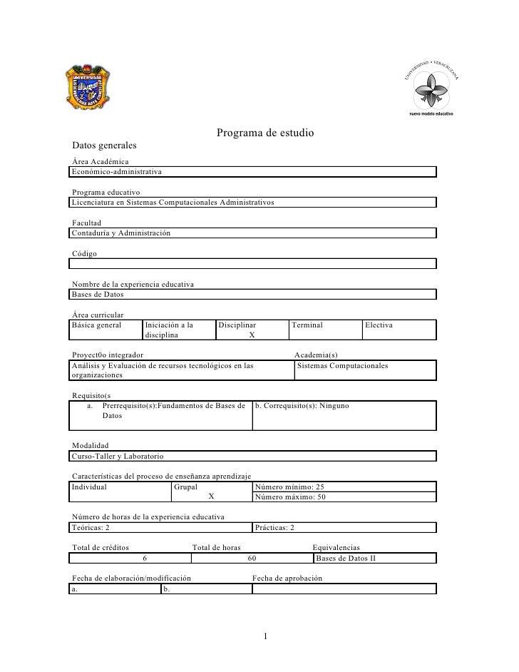 Programa de estudio Datos generales Área Académica Económico-administrativa  Programa educativo Licenciatura en Sistemas C...
