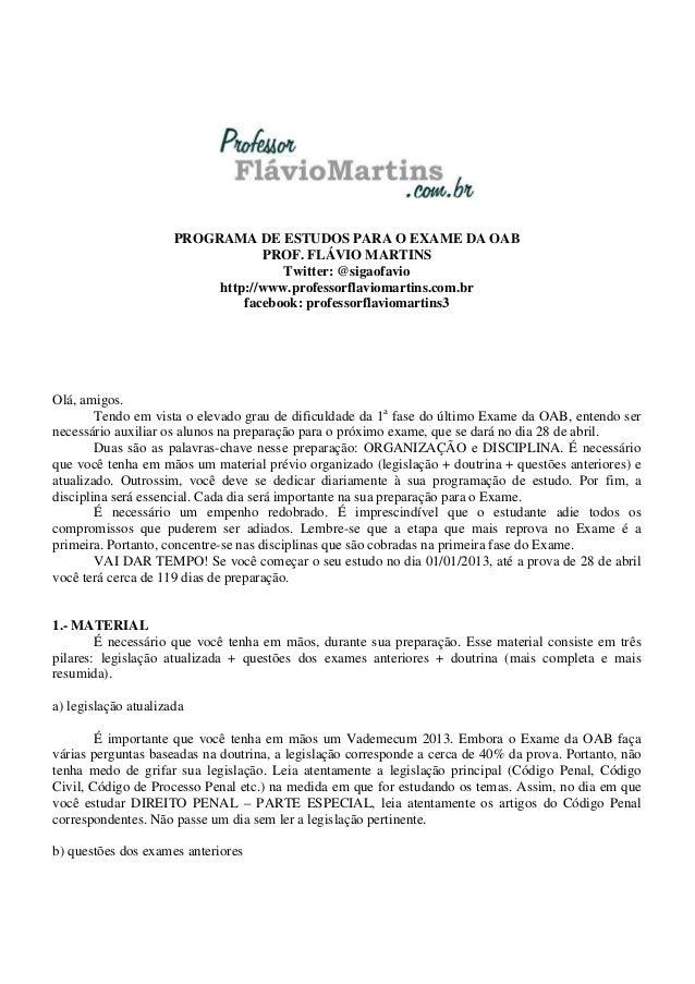PROGRAMA DE ESTUDOS PARA O EXAME DA OAB PROF. FLÁVIO MARTINS Twitter: @sigaofavio http://www.professorflaviomartins.com.br...