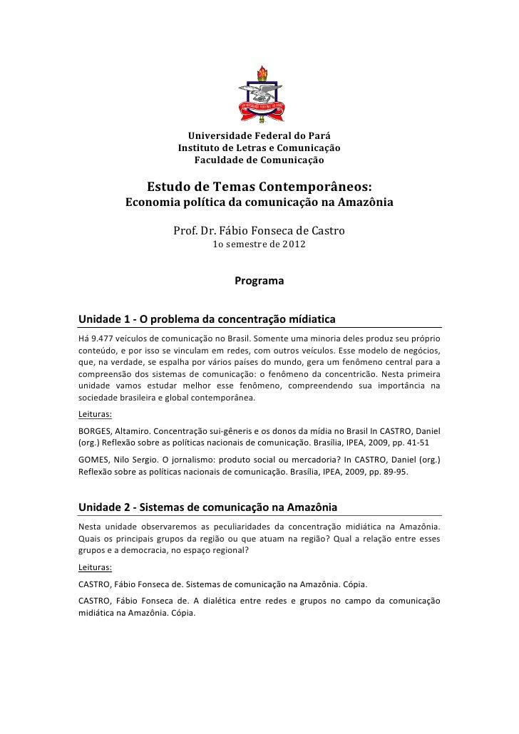 Universidade Federal do Pará                                          Instituto de Letras e Comunicação ...