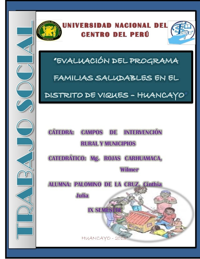 CÁTEDRA: CAMPOS DE INTERVENCIÓN RURAL Y MUNICIPIOS CATEDRÁTICO: Mg. ROJAS CARHUAMACA, Wilmer ALUMNA: PALOMINO DE LA CRUZ, ...