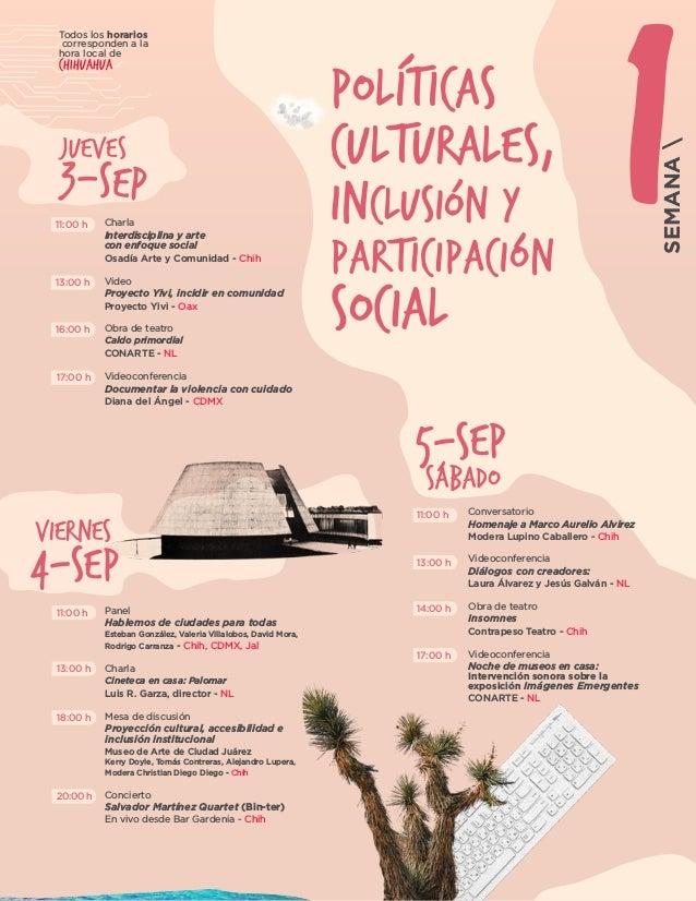 Todos los horarios corresponden a la hora local de Chihuahua 4-SEP VIERNES Charla Interdisciplina y arte con enfoque socia...